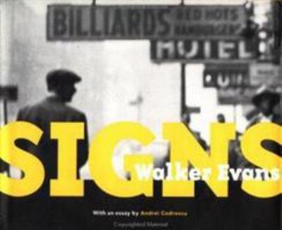 Walker Evans: Signs 9780892363766