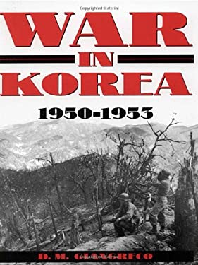 War in Korea: 1950-1953 9780891417293