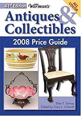 Warman's Antiques & Collectibles 2008 Price Guide 9780896894976