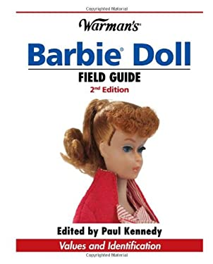 Warman's Barbie Doll Field Guide: Values and Identification 9780896897007