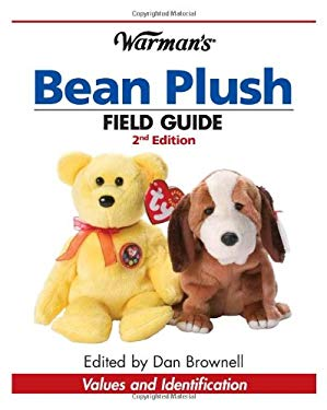 Warman's Bean Plush Field Guide: Values and Identification 9780896896826