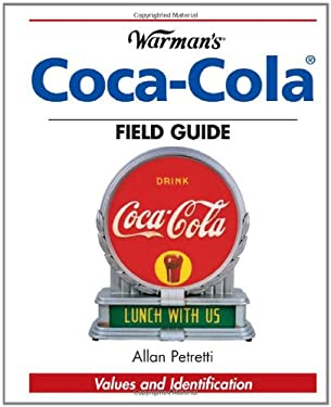 Warman's Coca-Cola Field Guide 9780896891388