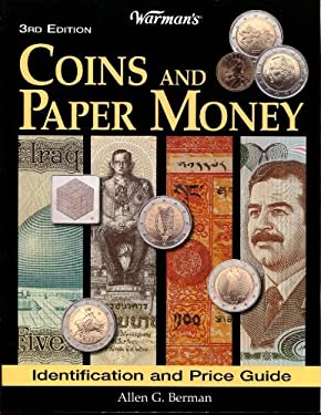 Warman's Coins & Paper Money: A Value & Identification Guide 9780896891449