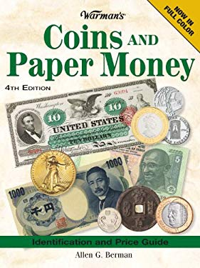 Warman's Coins and Paper Money: Identification and Price Guide 9780896896833