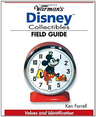 Warman's Disney Collectibles Field Guide: Values and Identification 9780896893221
