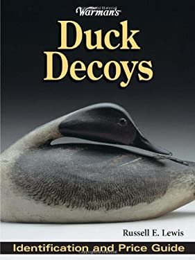 Warman's Duck Decoys: Identification and Price Guide 9780896894044