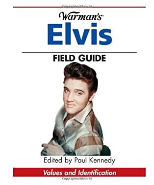 Warman's Elvis Field Guide 9780896891364