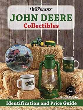 Warman's John Deere Collectibles: Identification and Price Guide 9780896896963