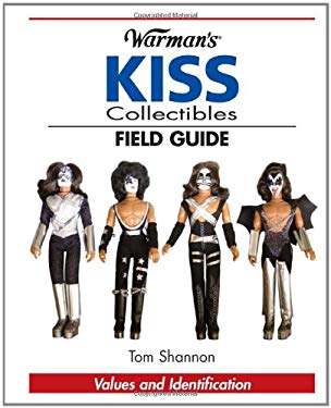 Warman's KISS Collectibles Field Guide: Values and Identification 9780896892217