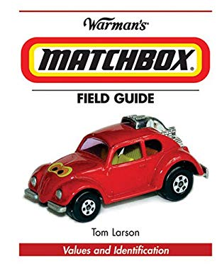 Warman's Matchbox Field Guide: Values and Identification 9780896893009