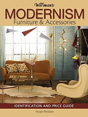 Warman's Modernism Furniture & Accessories: Identification and Price Guide 9780896899698