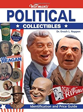 Warman's Political Collectibles: Identification and Price Guide 9780896896246