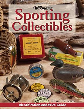 Warman's Sporting Collectibles: Identification and Price Guide 9780896895638