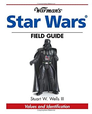 Warman's Star Wars Field Guide: Values and Identification 9780896891340