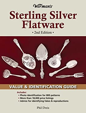 Warman's Sterling Silver Flatware: Value & Identification Guide 9780896899704