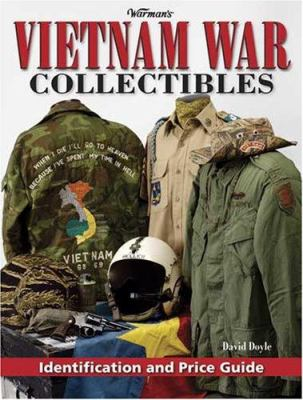 Warman's Vietnam War Collectibles: Identification and Price Guide 9780896896048