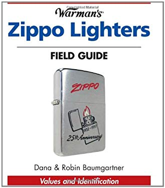 Warman's Zippo Lighters Field Guide: Values and Identification 9780896893627