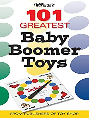 Warmans 101 Greatest Baby Boomer Toys 9780896892200