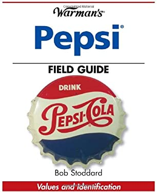 Warmans Pepsi Field Guide: Values and Identification 9780896894068