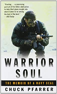 Warrior Soul: The Memoir of a Navy Seal 9780891418634