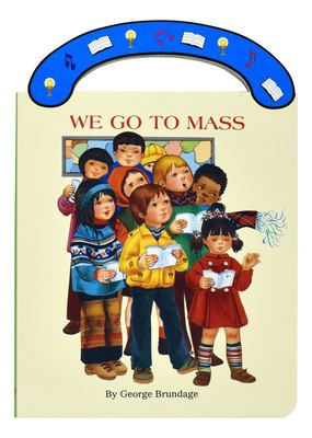 We Go to Mass 9780899428413