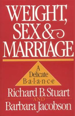 Weight, Sex, and Marriage: A Delicate Balance 9780898620603