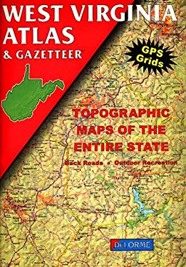 West Virginia Atlas and Gazetteer 9780899332468