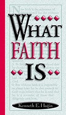 What Faith is 9780892760022