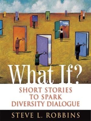 What If?: Short Stories to Spark Diversity Dialogue 9780891062752