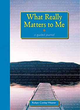 What Really Matters to Me 9780898799941