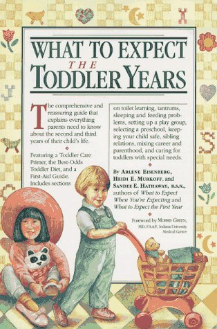 What to Expect the Toddler Years 9780894809941
