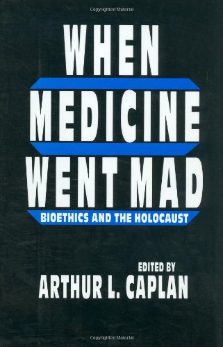 When Medicine Went Mad 9780896032354