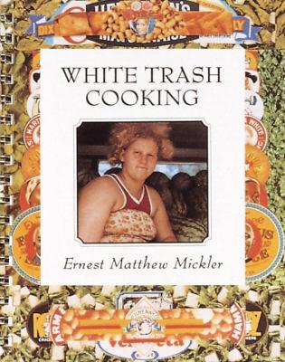 White Trash Cooking 9780898151893