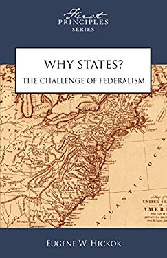 Why States?: The Challenge of Federalism 9780891951261
