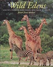 Wild Edens: Africa's Premier Game Parks and Their Wildlife 4006519