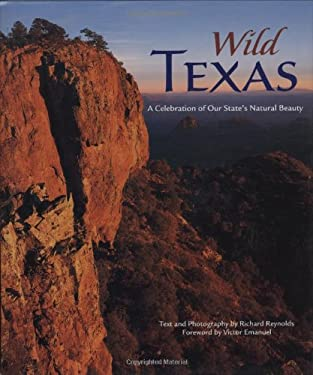 Wild Texas: A Celebration of Our State's Natural Beauty 9780896586826