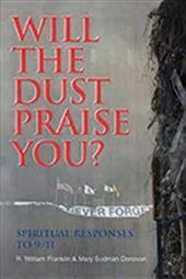 Will the Dust Praise You?: Spiritual Responses to 9/11