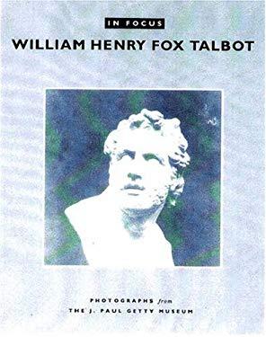 William Henry Fox Talbot 9780892366606