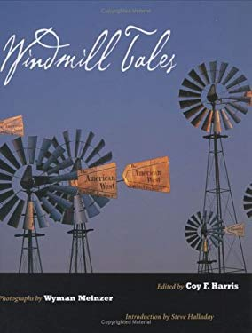 Windmill Tales: Stories from the American Wind Power Center 9780896725270