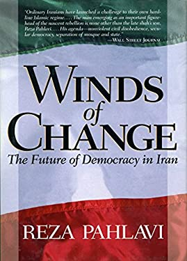 Winds of Change: The Future of Democracy of Iran 9780895261915