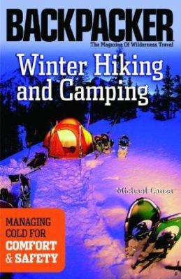 Winter Hiking and Camping 9780898869477
