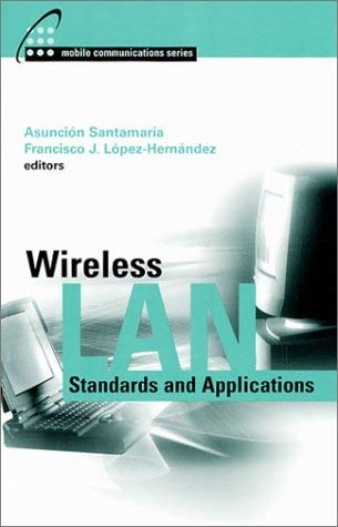Wireless LAN Standards and Applications 9780890069431