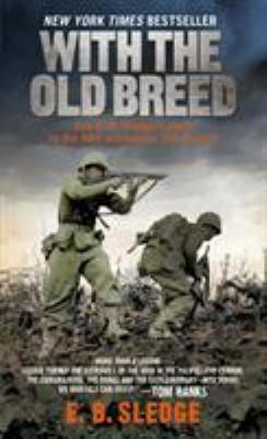 With the Old Breed: At Peleliu and Okinawa 9780891419198