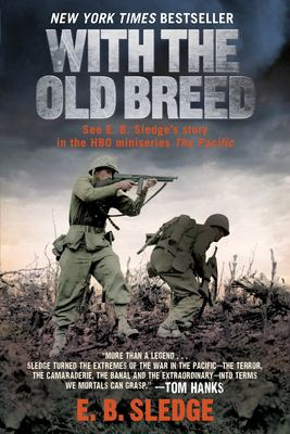 With the Old Breed: At Peleliu and Okinawa 9780891419068