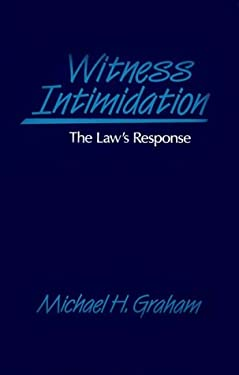 Witness Intimidation: The Law's Response 9780899301044