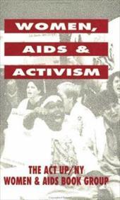 Women, AIDS, and Activism 4048652
