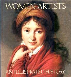 Women Artists: An Illustrated History - Heller, Nancy G.