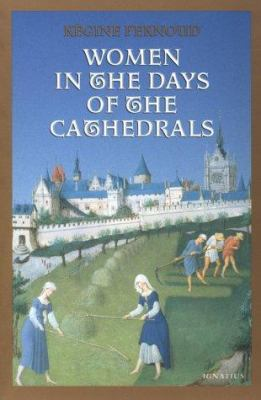 Women in the Days of the Cathedrals 9780898706420