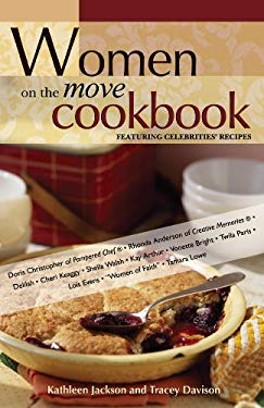 Women on the Move Cookbook: Featuring Celebrities' Recipes 9780899571775