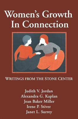 Women's Growth in Connection: Writings from the Stone Center 9780898624656